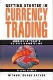 Getting Started in Currency Trading