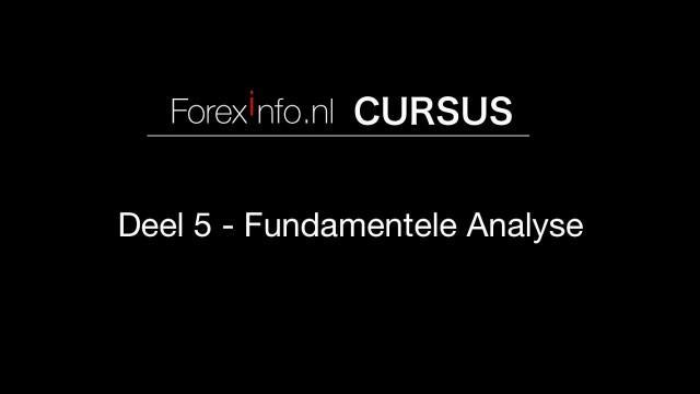Forex Cursus Deel 5 - Fundamentele Analyse