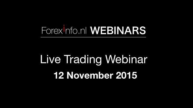 Live Forex Trading Webinar - 12 November 2015